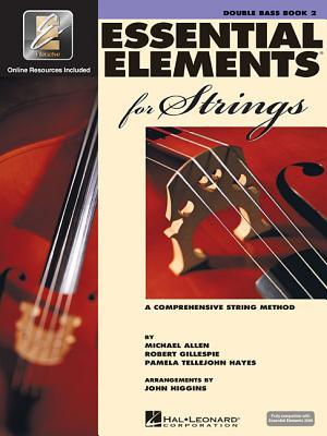 Essentials Elements 2000 For Strings By Allen, Michael/ Gillespie, Robert/ Hayes, Pamela Tellejohn