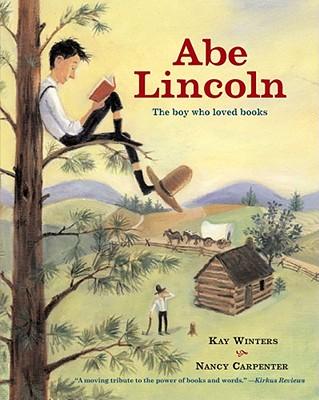 Abe Lincoln By Winters, Kay/ Carpenter, Nancy (ILT)